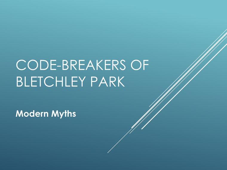 Code-Breakers of Bletchley Park