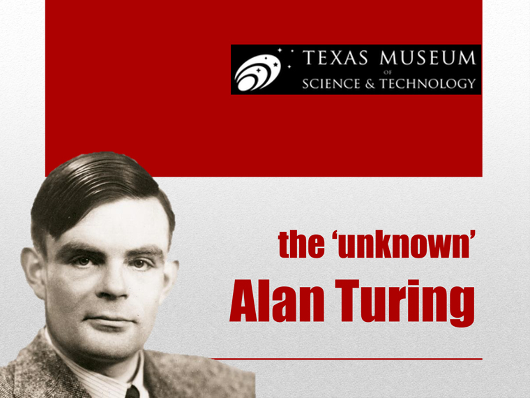 The 'unknown' Alan Turing